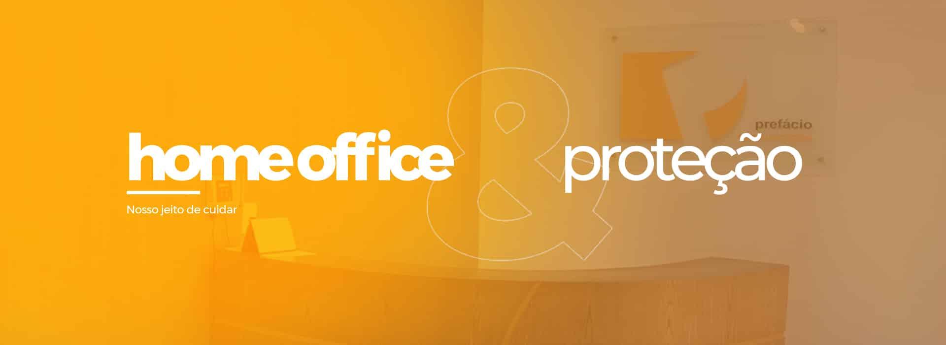 home office & proteção